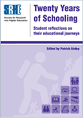 Twenty Years of Schooling - Society for Research into Higher Education