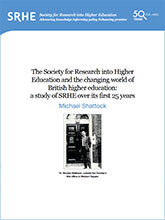 SRHE & the Changing World of HE: The first 25 years